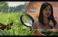 Miliki Mata Yang Jeli (Have an Observant Eyes) (Ibu. Angelique Handoko)