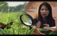 Miliki Mata Yang Jeli (Have an Observant Eyes) (Ibu. Syane Sari)