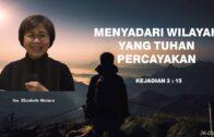 Menyadari Wilayah Yang Tuhan Percayakan (Ibu. Elizabeth Mutiara)