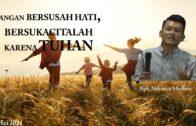 Terus Berjalan Dalam Kepenuhan Kasih Tuhan (Ibu. Syane Sari)