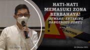 Hati-hati Memasuki Zona Berbahaya (Beware: Entering Dangerous Zone !) (Bpk. Petrus Tedy)