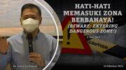 Hati-Hati Memasuki Zona Berbahaya! (Beware: Entering Dangerous Zone!) Ps. Isaac Gunawan