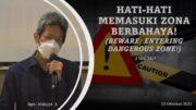 HATI HATI MEMASUKI ZONA BERBAHAYA! (BEWARE: ENTERING DANGEROUS) (Bpk. Hidajat. S)
